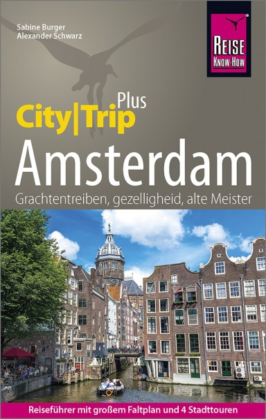 Amsterdam CityTrip plus Reiseführer – Reise Know-How