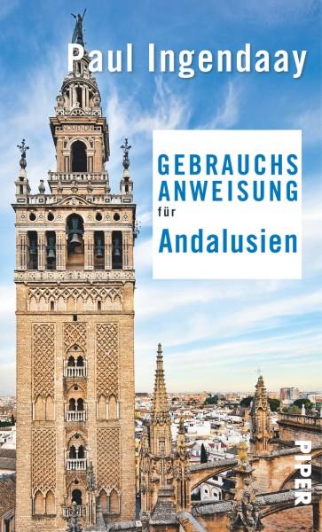 Gebrauchsanweisung Andalusien, Piper Verlag
