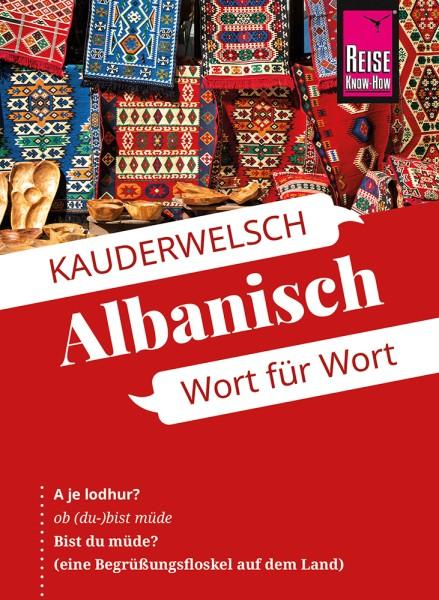 Reise Know How Kauderwelsch Albanisch, Sprachführer