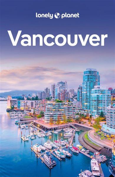 Vancouver - Lonely Planet Reiseführer für Backpacker von John Lee