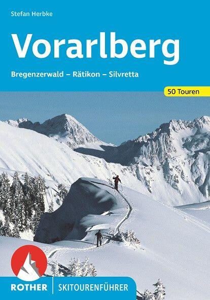 Vorarlberg Rother Skitourenführer