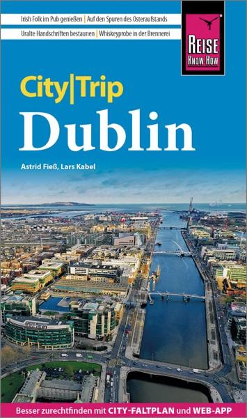 Dublin CityTrip Reiseführer – Reise Know-How