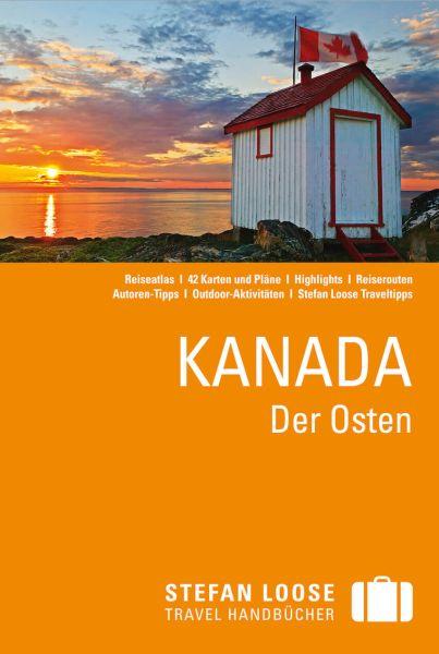 Kanada, der Osten Reiseführer, Stefan Loose