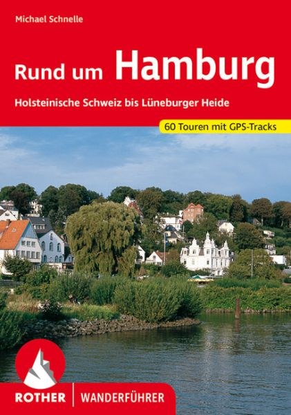 Rund um Hamburg Wanderführer, Rother