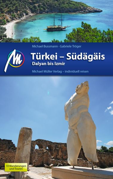 Türkei - Südägäis Reiseführer, Michael Müller