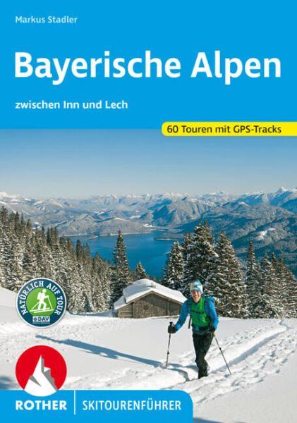 Bayerische Alpen Rother Skitourenführer