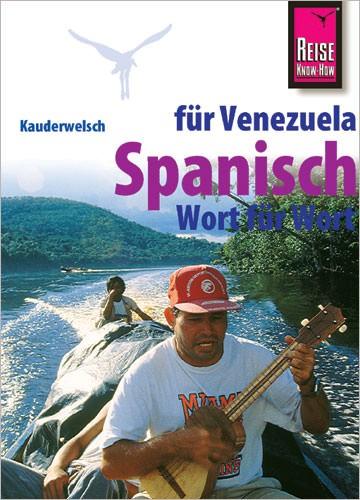 Reise Know How Kauderwelsch Venezuela-Spanisch, Sprachführer