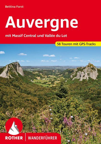 Auvergne - Massif Central Wanderführer, Rother