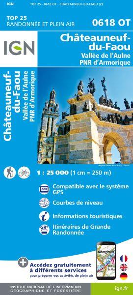 IGN 0618 OT Châteauneuf-du-Faou/ Vallée l'Aulne /PNR Armorique, Frankreich Wanderkarte 1:25.000