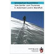 Schneeschuhtourenführer Vom Genfer- zum Thunersee, SAC