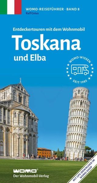 Mit dem Wohnmobil in die Toskana und nach Elba vom Womo-Verlag