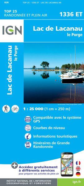 IGN 1336 ET Lac de Lacanau, Le Porge, Frankreich Wanderkarte 1:25.000