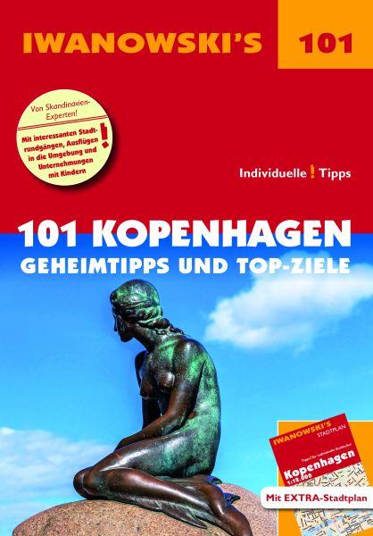 Iwanowski 101 Geheimtipps und Topziele Kopenhagen