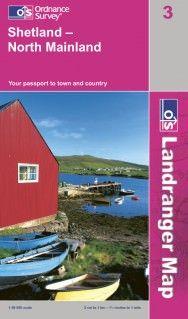 Landranger 3 Shetland - North Mainland, Großbritannien Wanderkarte 1:50.000