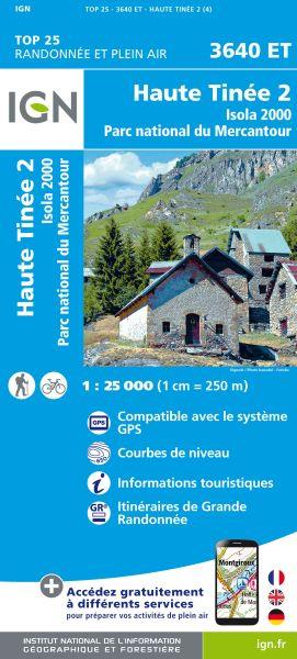 IGN 3640 ET Haute Tinee 2, Isola 2000, Frankreich Wanderkarte 1:25.000