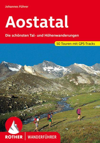 Aostatal Wanderführer, Rother