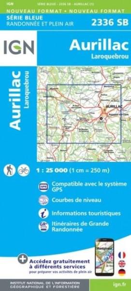 IGN 2336 Aurillac / Laroquebrou, Frankreich Wanderkarte 1:25.000