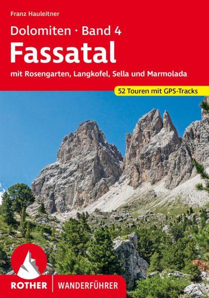 Dolomiten 4 - Fassatal mit Marmolada und Rosengarten Wanderführer, Rother