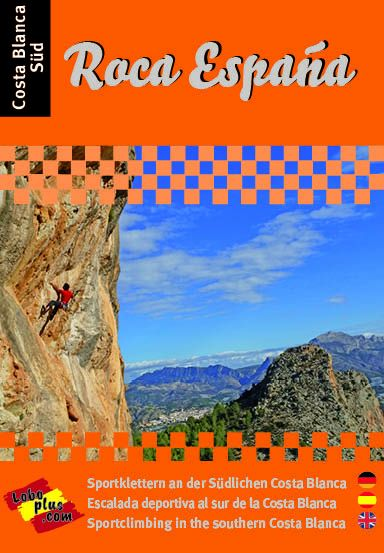 Roca Espana - Costa Blanca Süd, Kletterführer von Stefan Wagenhals, Lobo Edition