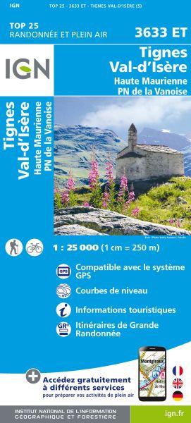 IGN 3633 ET Tignes, Val d'Isere, Frankreich Wanderkarte 1:25.000