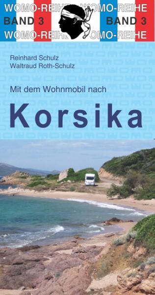 Mit dem Wohnmobil nach Korsika vom Womo-Verlag