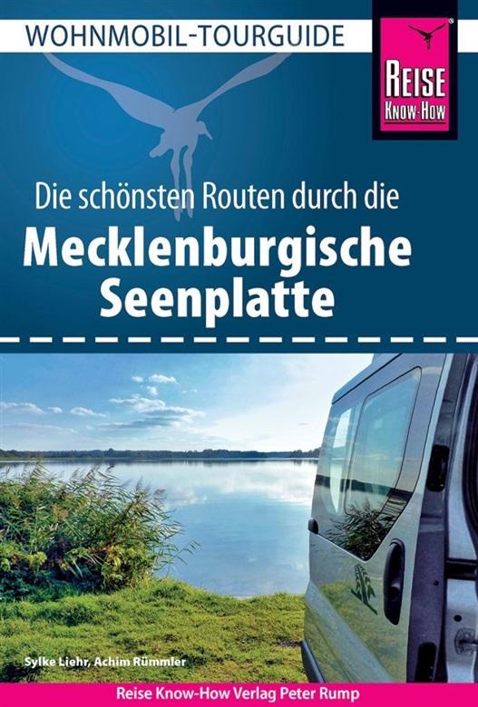 Die schönsten Wohnmobil-Routen durch die Mecklenburgische Seenplatte –  Reise Know-How
