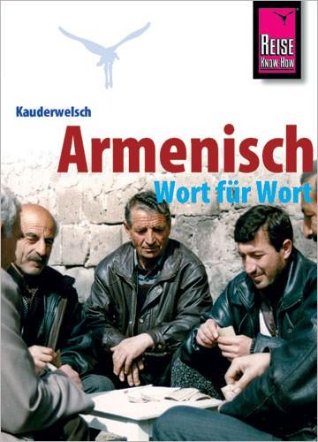 Reise Know How Kauderwelsch Armenisch, Sprachführer