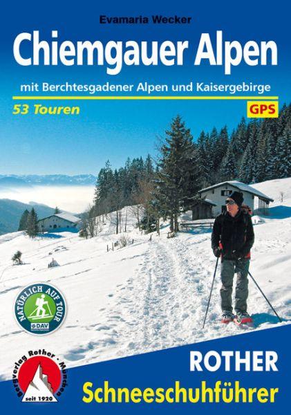 Chiemgauer Alpen Schneeschuhführer, Rother