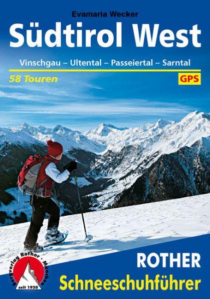 Südtirol West Schneeschuhführer - Rother