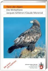 Tiere der Alpen - Die Wirbeltiere von SAC