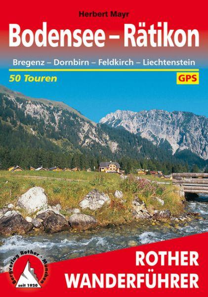 Bodensee bis Rätikon Wanderführer, Rother