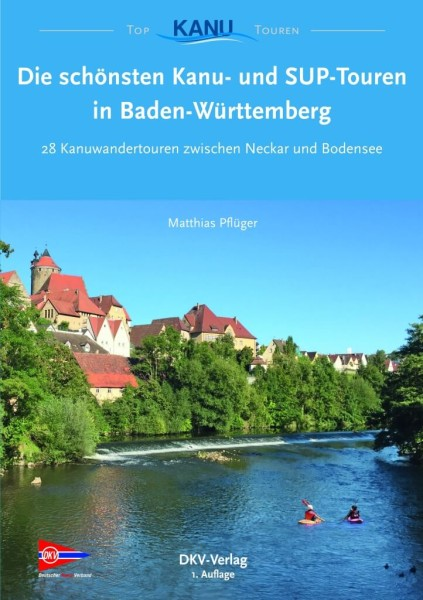 Die schönsten Kanu- und SUP Touren in Baden-Württemberg, DKV