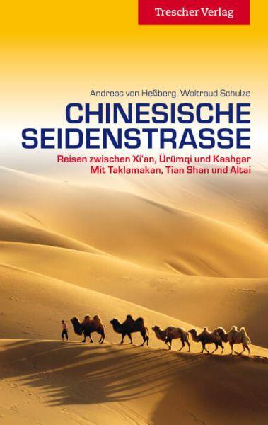 Chinesische Seidenstrasse Reiseführer, Trescher Verlag
