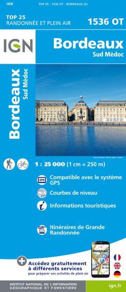 IGN 1536 OT Bordeaux / Sud Médoc, Frankreich Wanderkarte 1:25.000