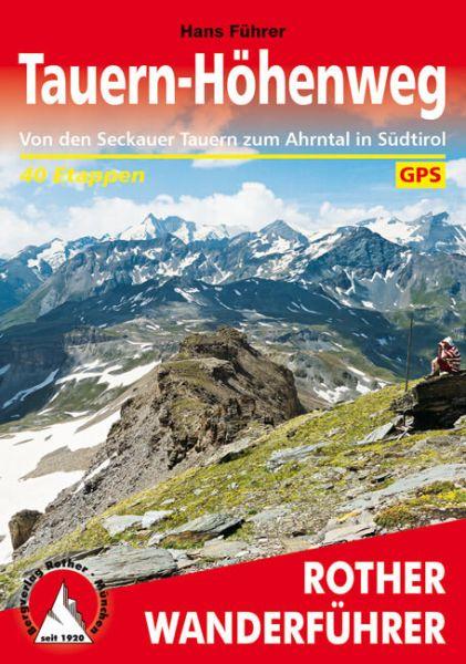 Tauern-Höhenweg Wanderführer, Rother