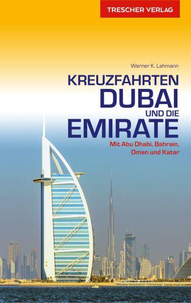 Reiseführer Flusskreuzfahrt Dubai Emirate, Trescher Verlag