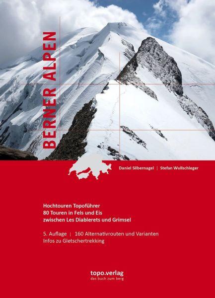 Berner Alpen Hochtourenführer, Topo Verlag