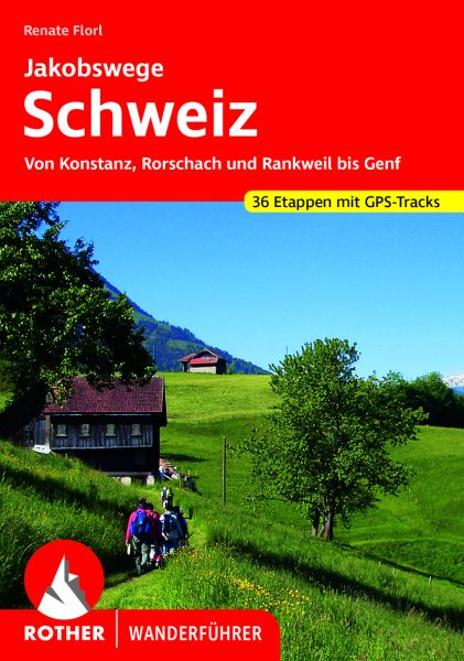 Jakobswege Schweiz Wanderführer, Rother