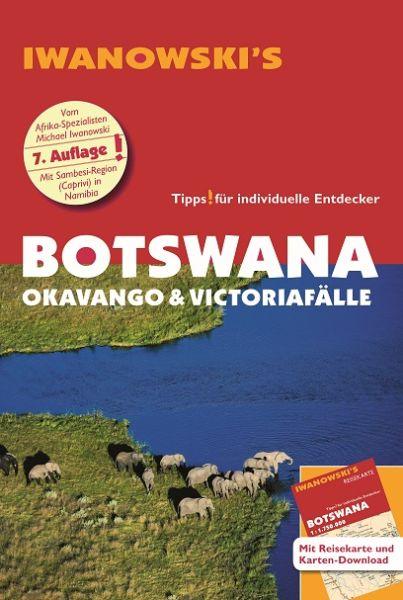 Iwanowski Reiseführer Botswana – Okawango &Victoriafälle