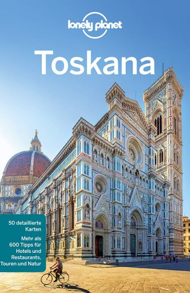 Toskana - Lonely Planet Reiseführer für Backpacker von Belinda Dixon, Nicola Williams