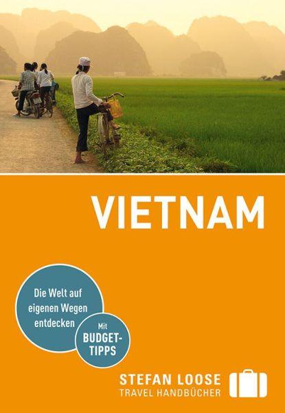 Vietnam Reiseführer, Stefan Loose