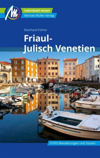 Friaul-Julisch Venetien Reiseführer (Regionalführer), Michael Müller