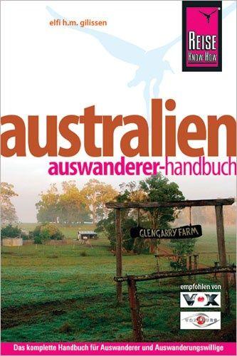 Australien Auswanderer-Handbuch, Reise Know-How