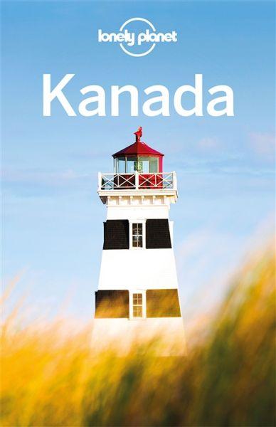 Kanada von Karla Zimmermann - Lonely Planet Reiseführer für Backpacker
