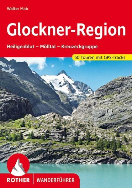 Glockner-Region Wanderführer, Rother