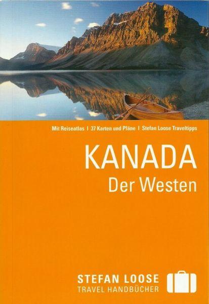 Kanada, der Westen Reiseführer, Stefan Loose