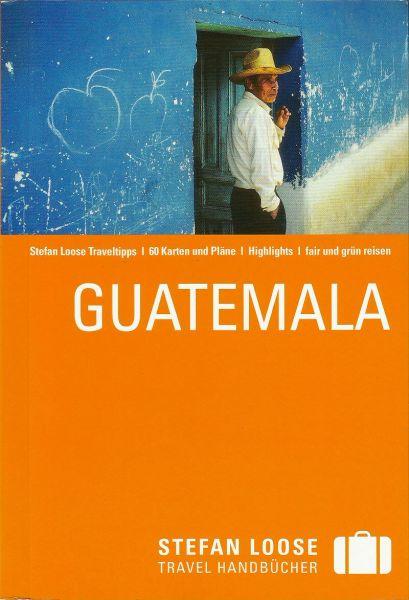 Guatemala Reiseführer, Stefan Loose