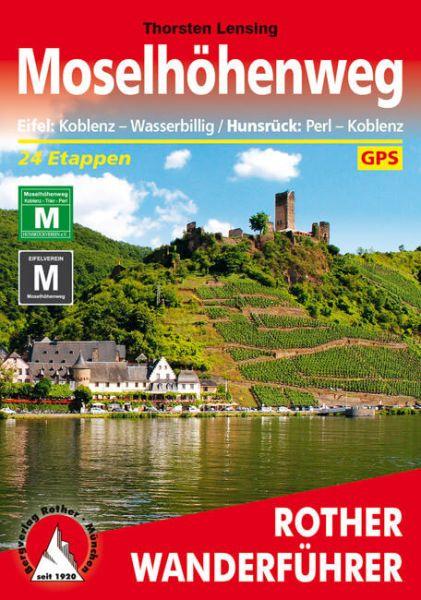 Moselhöhenweg Eifel / Hunsrück Wanderführer, Rother