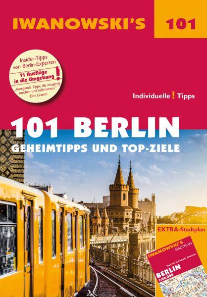 Iwanowski 101 Geheimtipps und Topziele Berlin