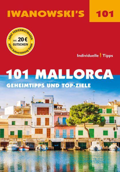 Iwanowski 101 Geheimtipps und Topziele Mallorca